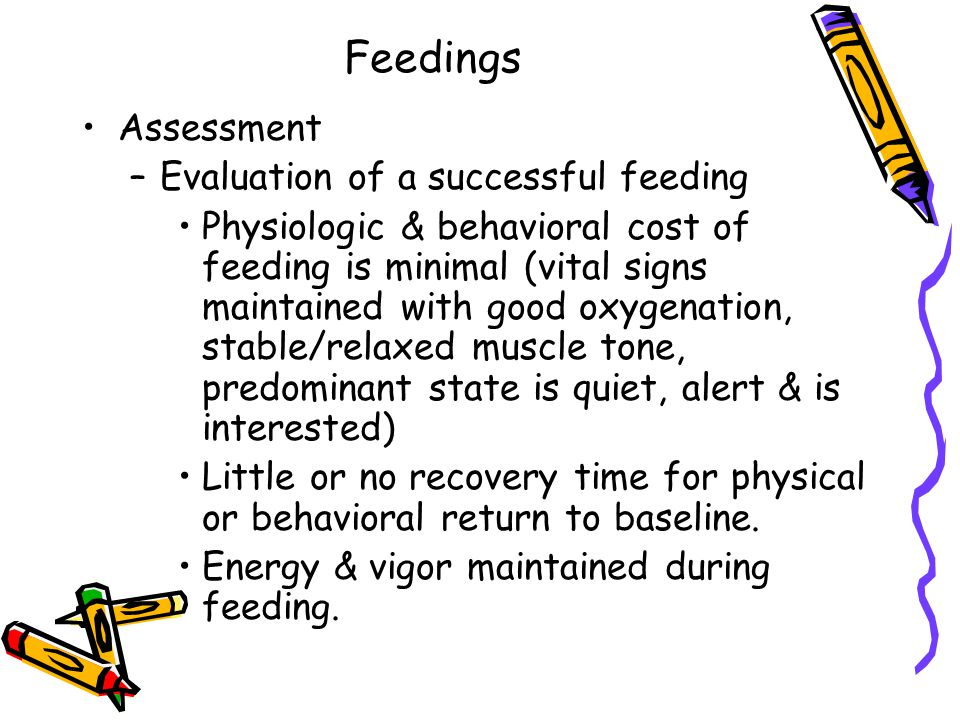 Feedings Assessment Evaluation of a successful feeding
