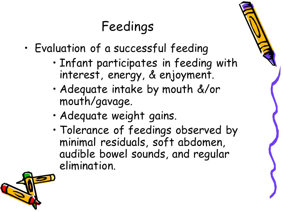 Feedings Evaluation of a successful feeding