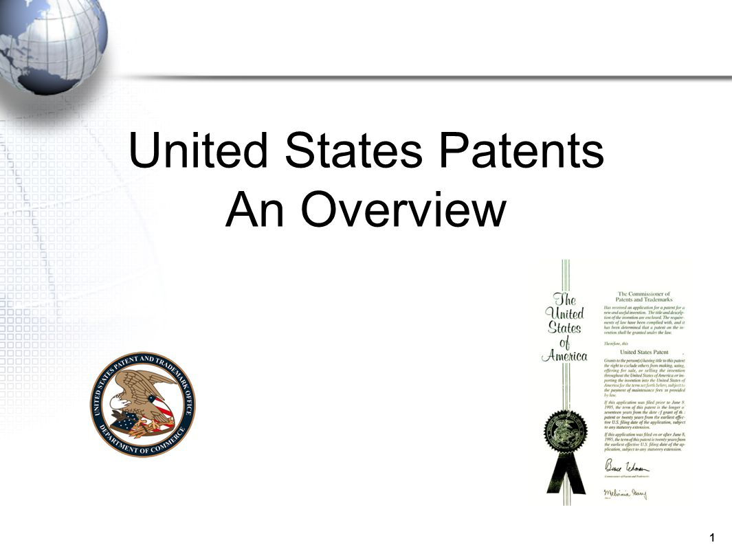 United States Patents An Overview