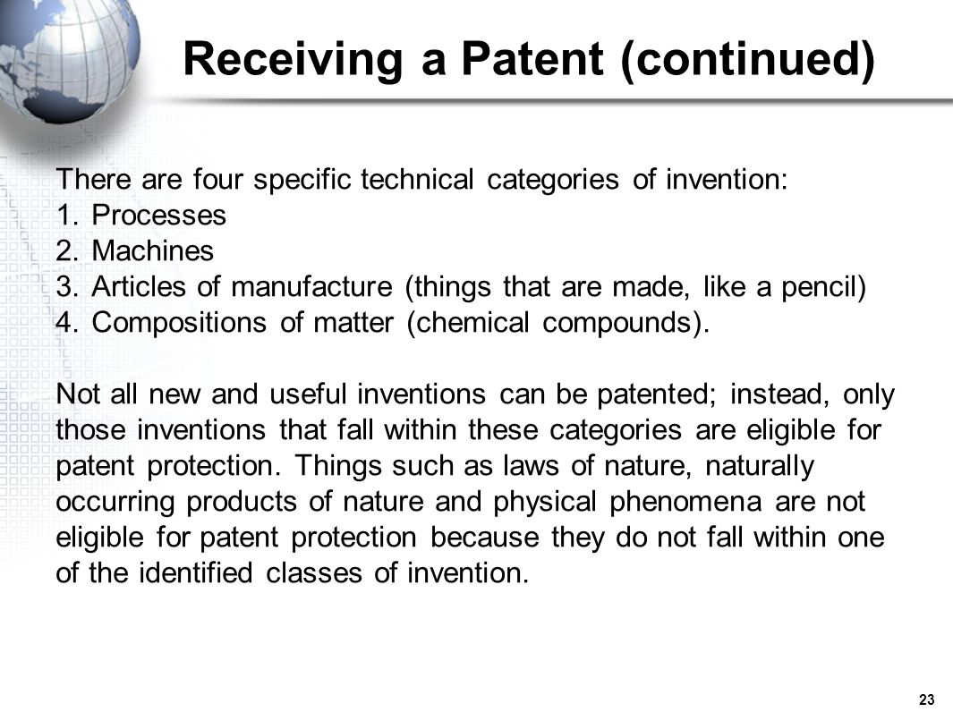 Receiving a Patent (continued)