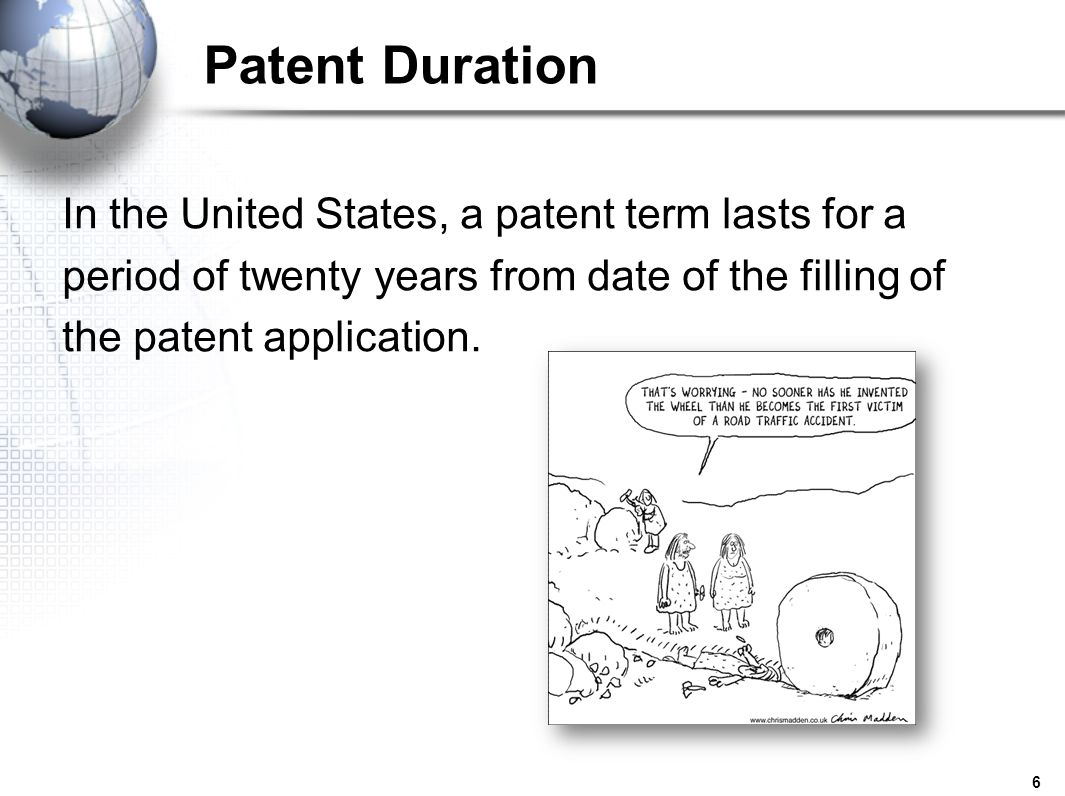Patent Duration In the United States, a patent term lasts for a