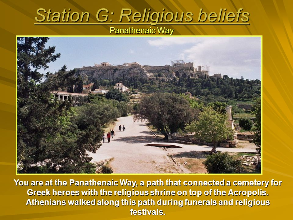 Station G: Religious beliefs Panathenaic Way