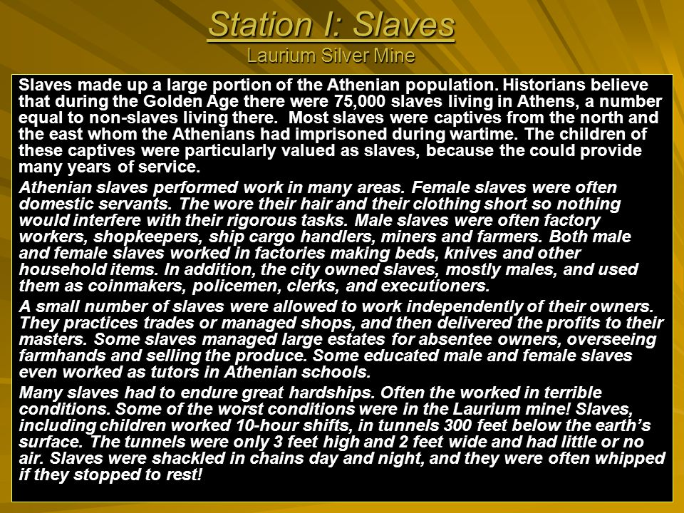 Station I: Slaves Laurium Silver Mine