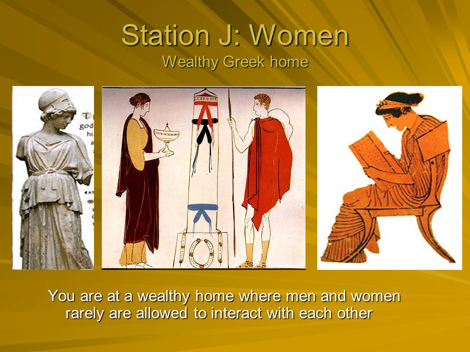 Station J: Women Wealthy Greek home