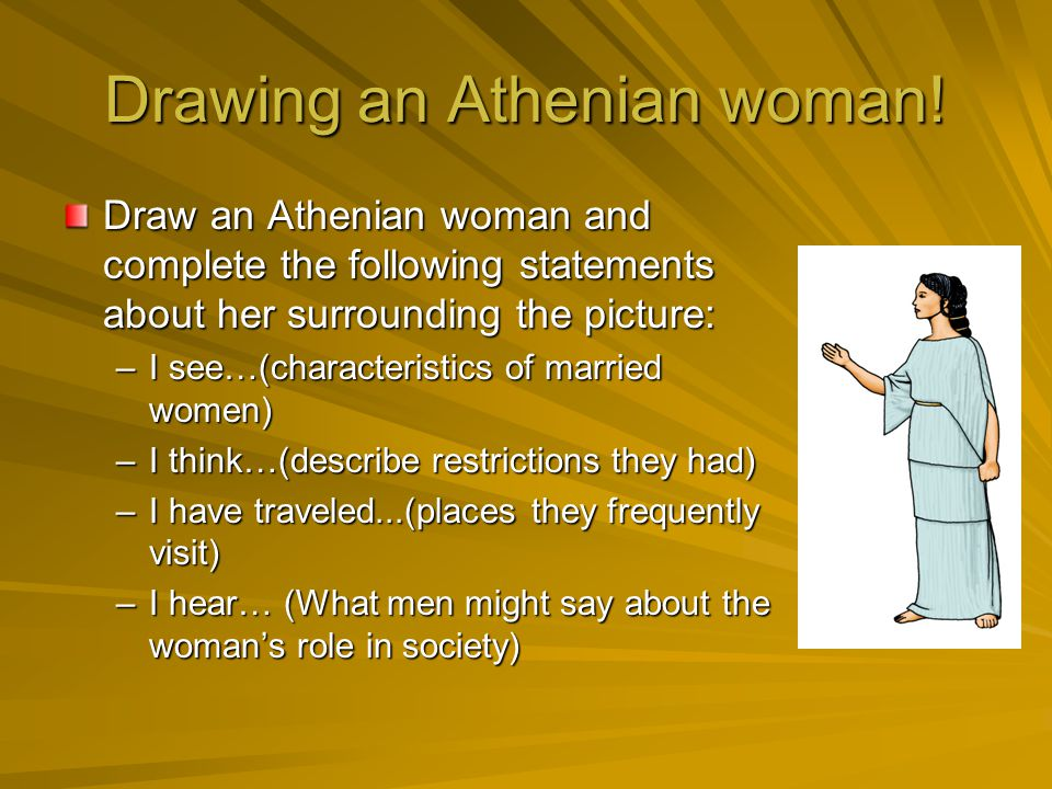 Drawing an Athenian woman!