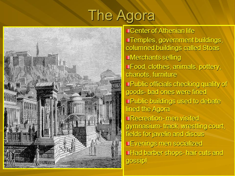 The Agora Center of Athenian life