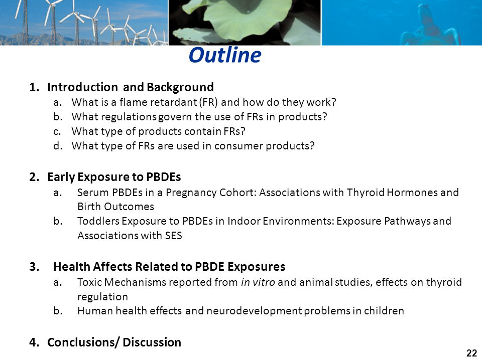 Outline Introduction and Background Early Exposure to PBDEs