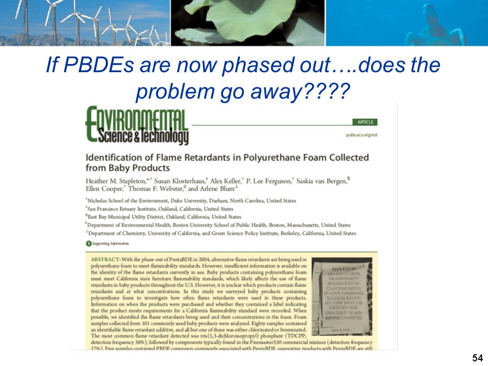 If PBDEs are now phased out….does the problem go away