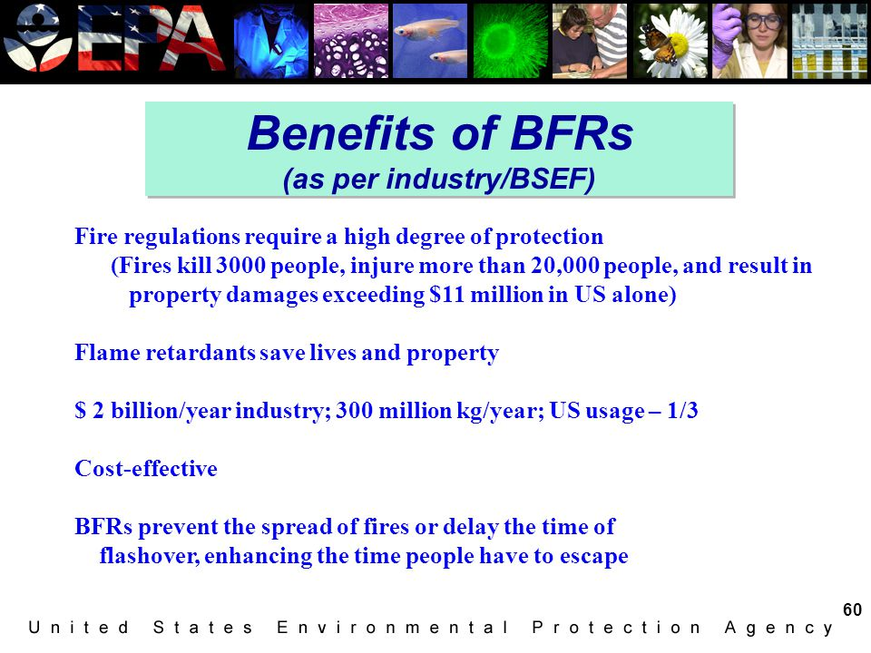 Benefits of BFRs (as per industry/BSEF)