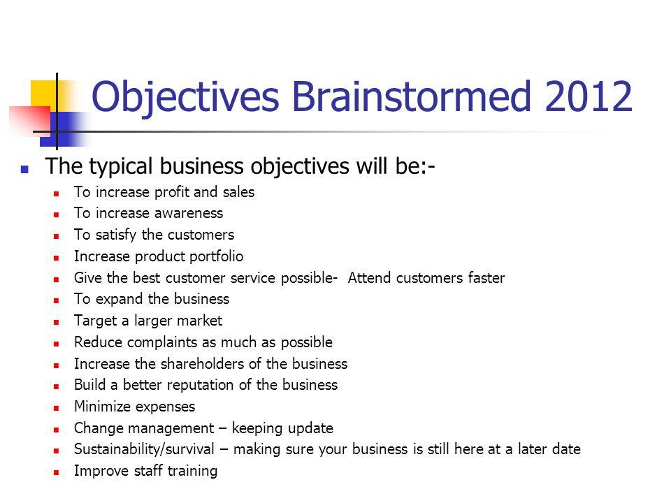 Objectives Brainstormed 2012