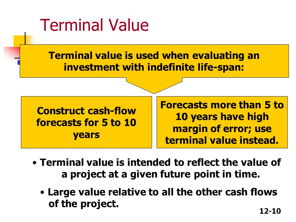 Construct cash-flow forecasts for 5 to 10 years