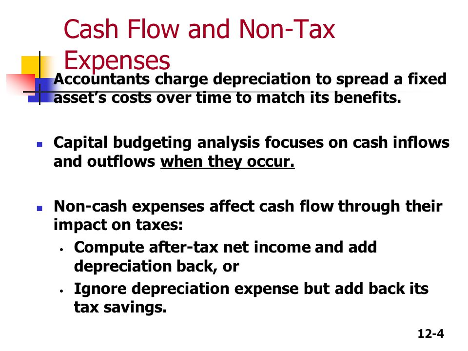 Cash Flow and Non-Tax Expenses