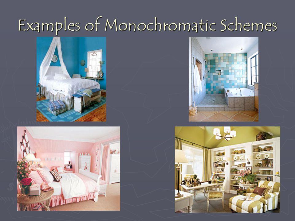 Examples of Monochromatic Schemes