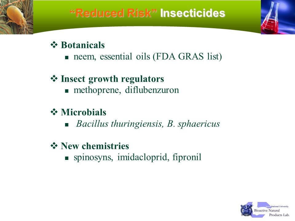 Reduced Risk Insecticides