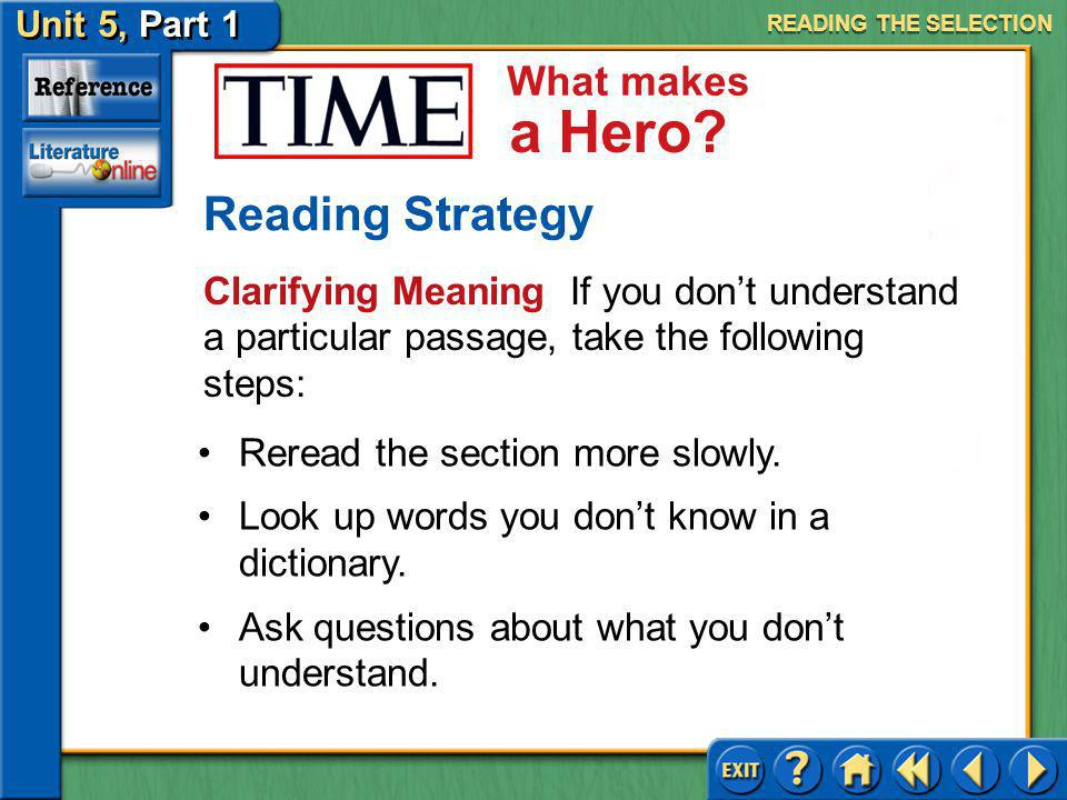 READING THE SELECTION Reading Strategy. Clarifying Meaning If you don't understand a particular passage, take the following steps: