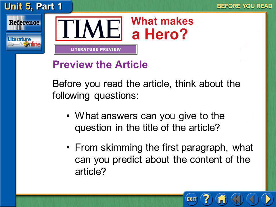 BEFORE YOU READ Preview the Article. Before you read the article, think about the following questions: