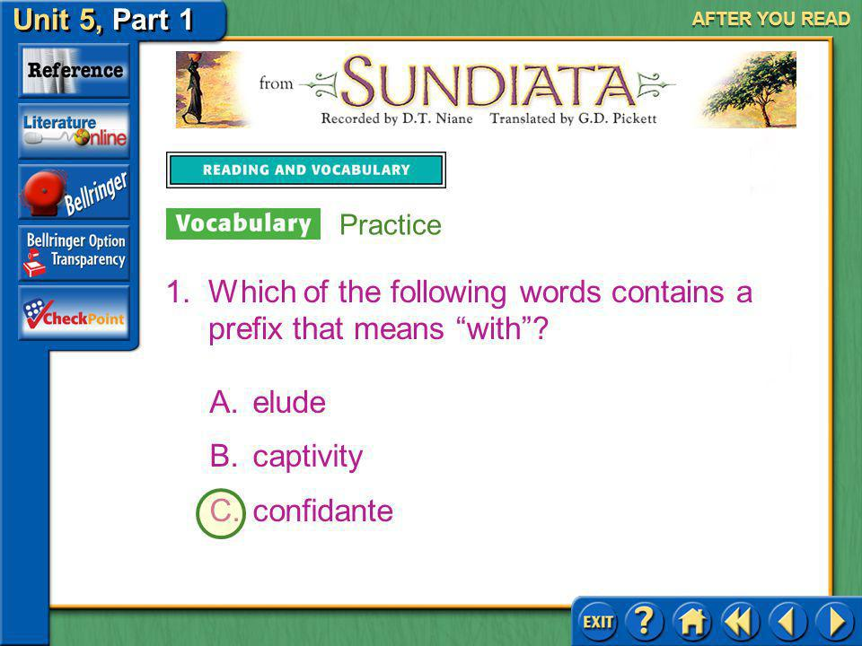 Which of the following words contains a prefix that means with