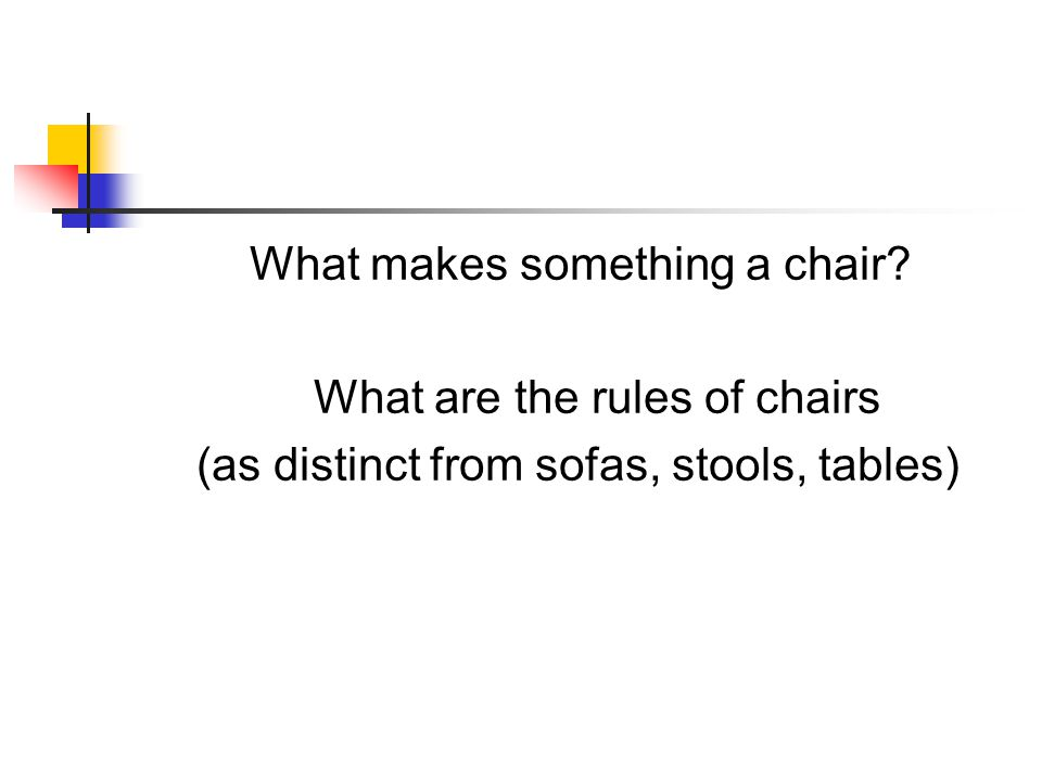 What makes something a chair What are the rules of chairs
