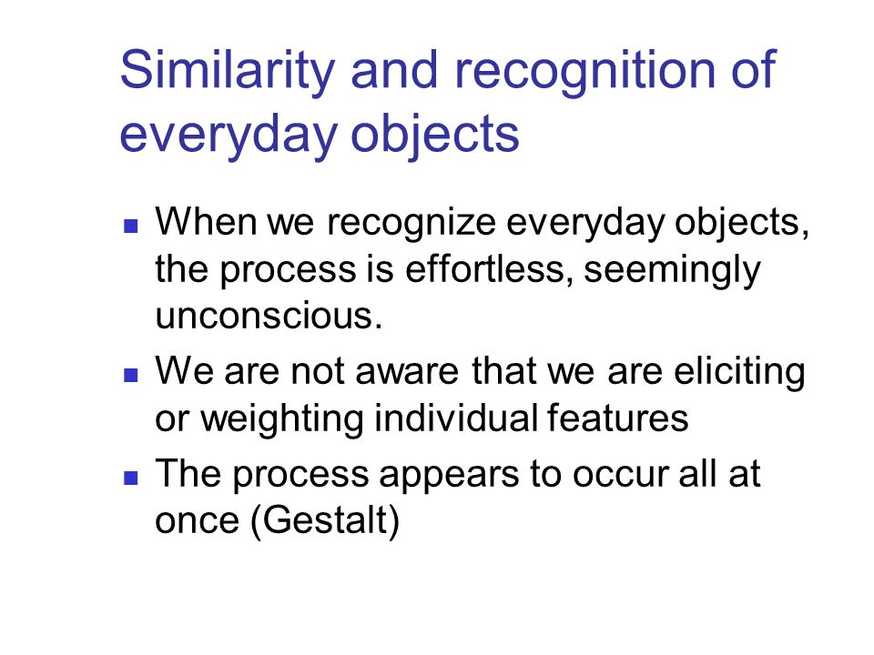 Similarity and recognition of everyday objects