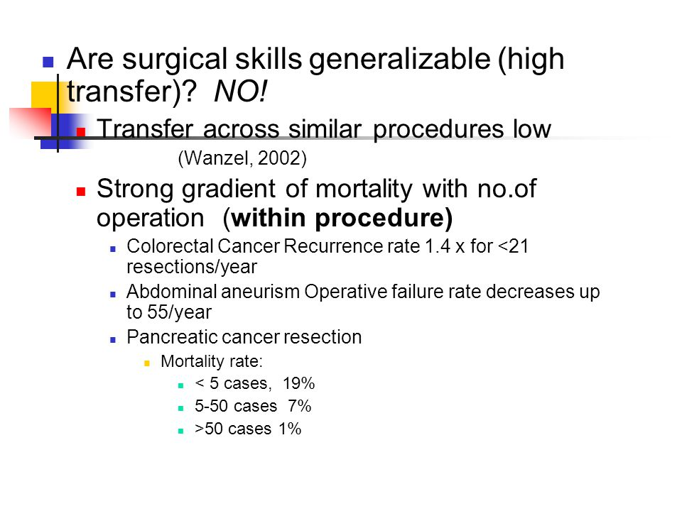 Are surgical skills generalizable (high transfer) NO!