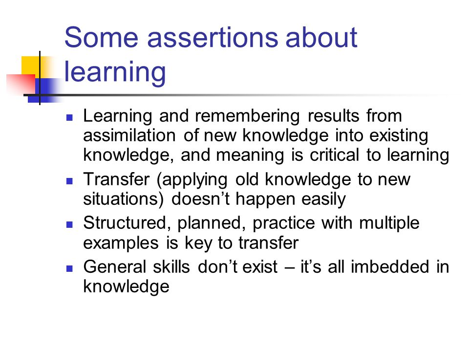 Some assertions about learning