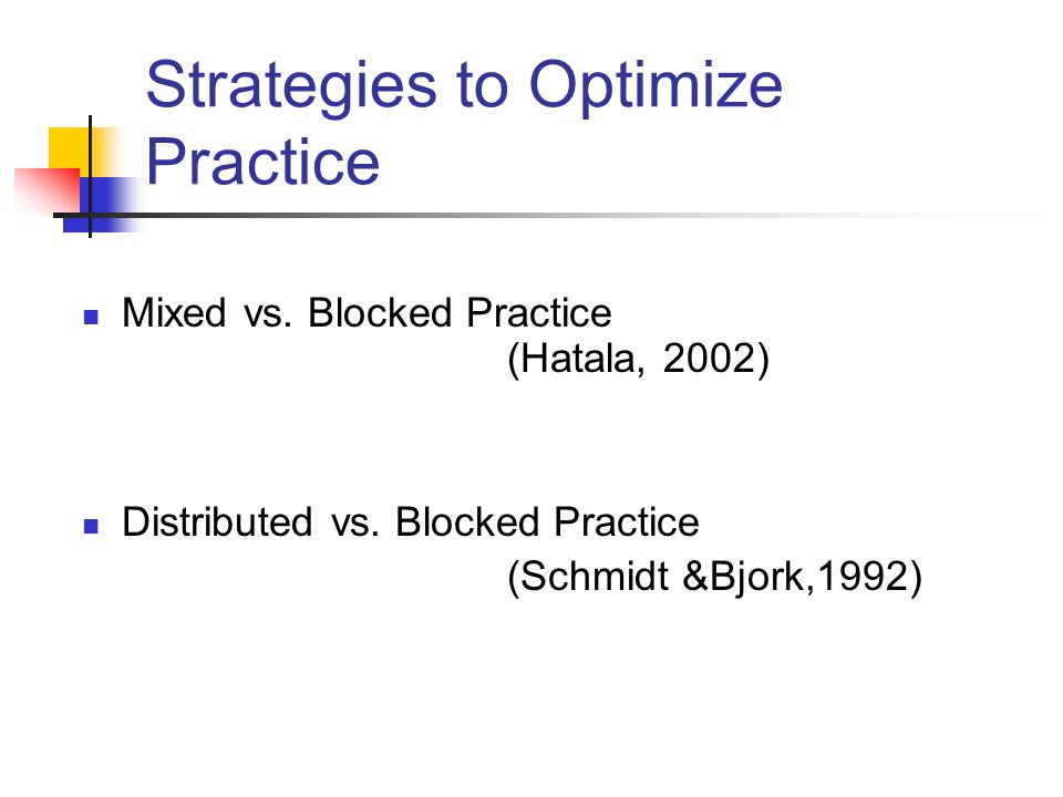 Strategies to Optimize Practice