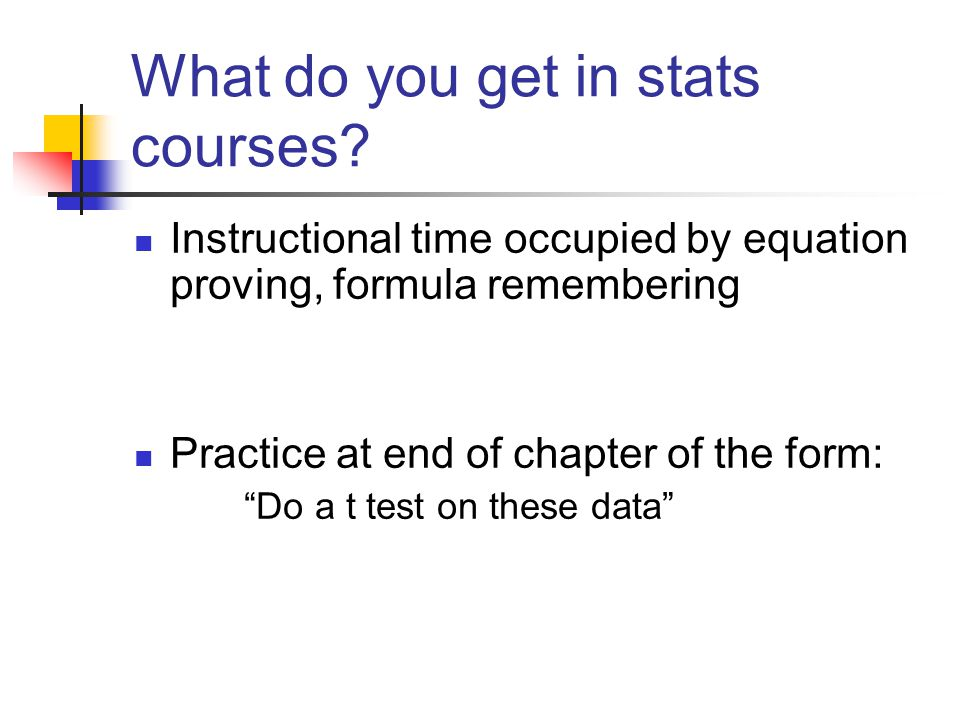 What do you get in stats courses