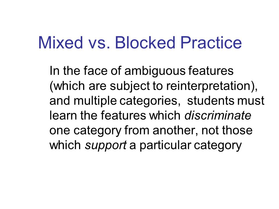 Mixed vs. Blocked Practice