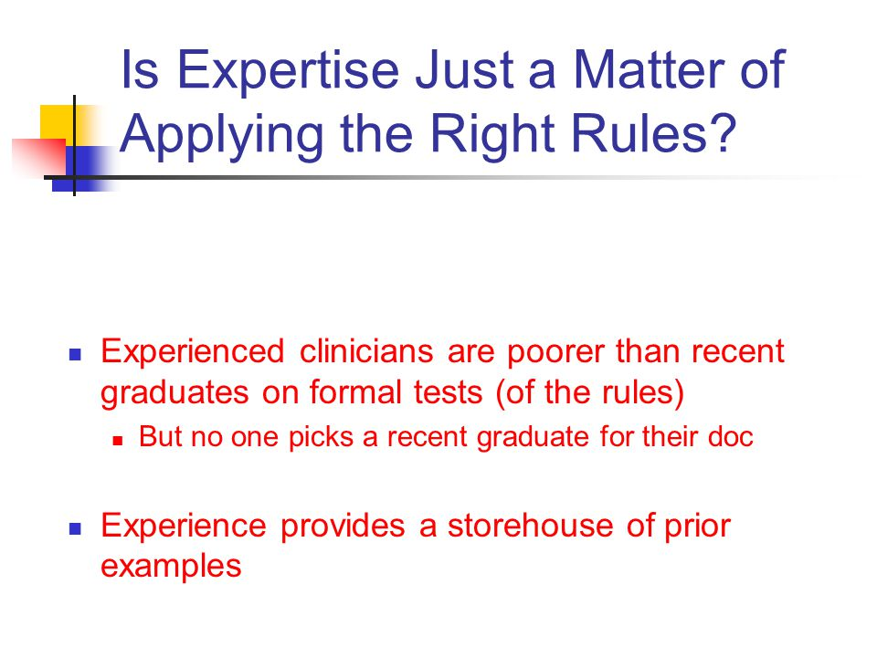 Is Expertise Just a Matter of Applying the Right Rules