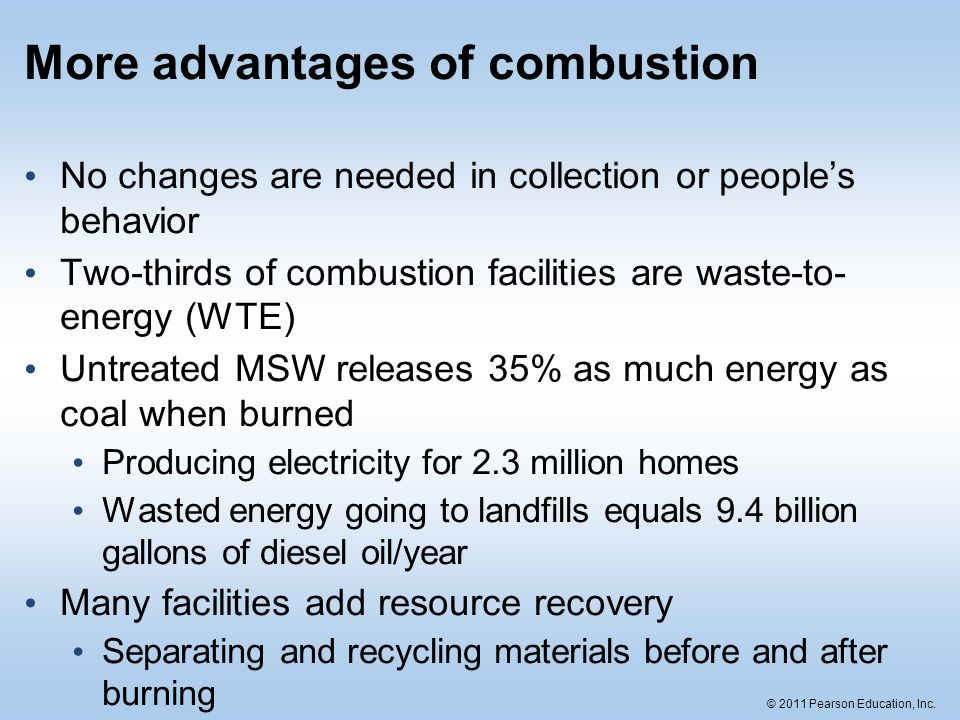 More advantages of combustion