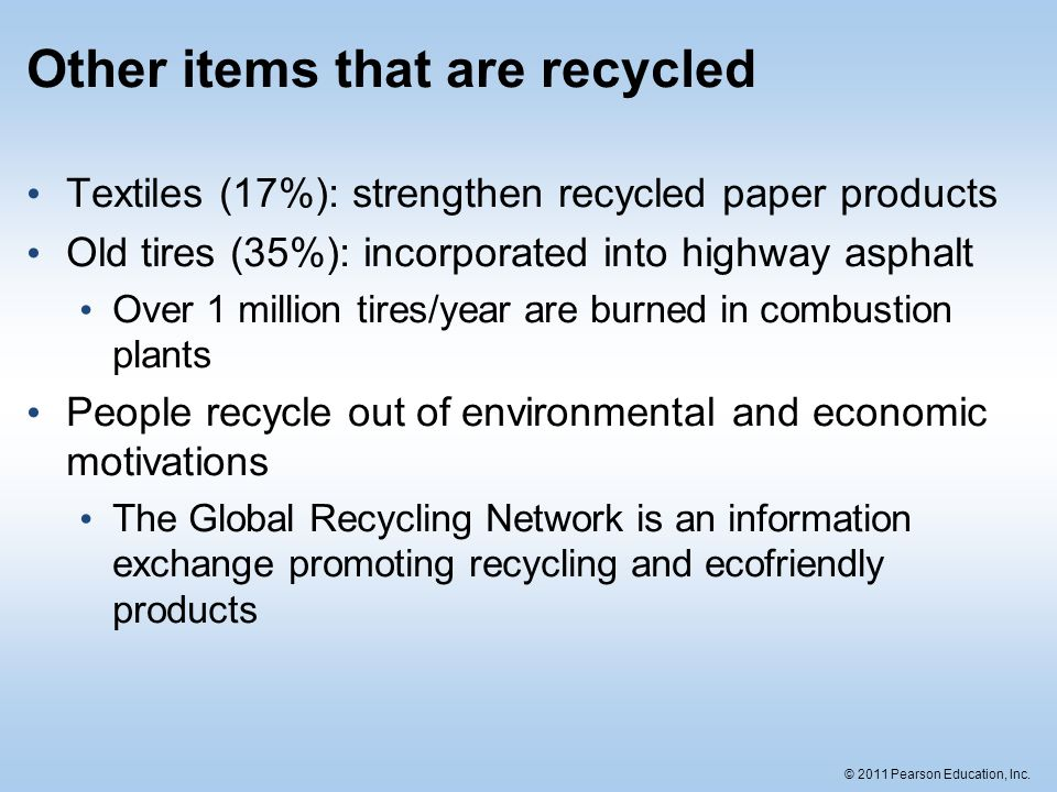 Other items that are recycled