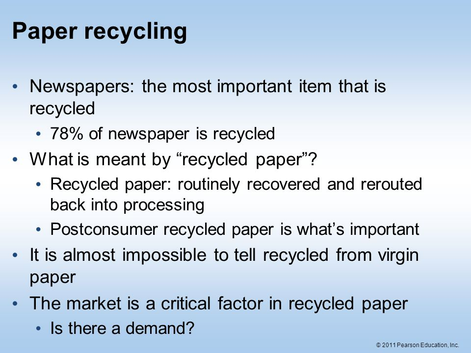 Paper recycling Newspapers: the most important item that is recycled