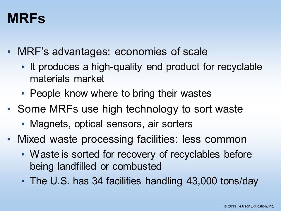 MRFs MRF's advantages: economies of scale