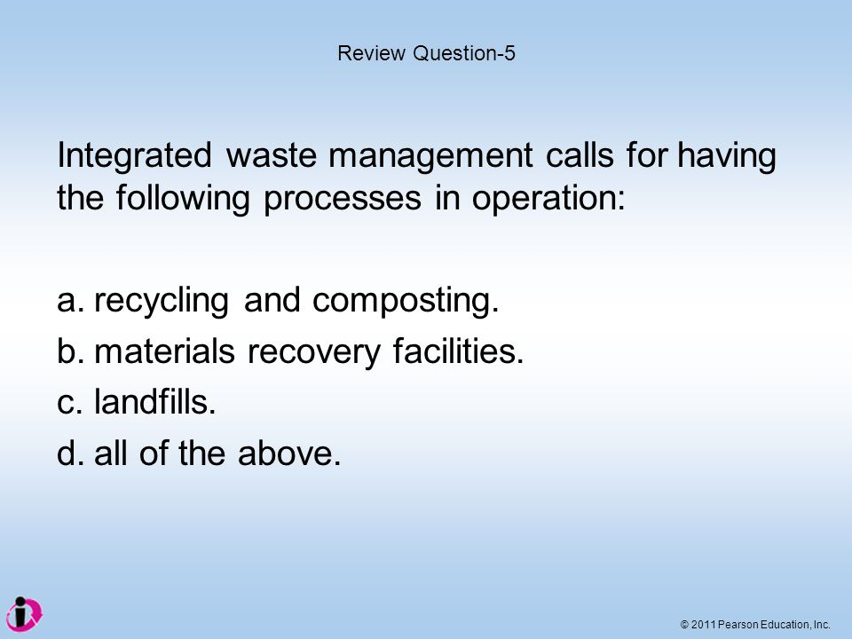 a. recycling and composting. b. materials recovery facilities.