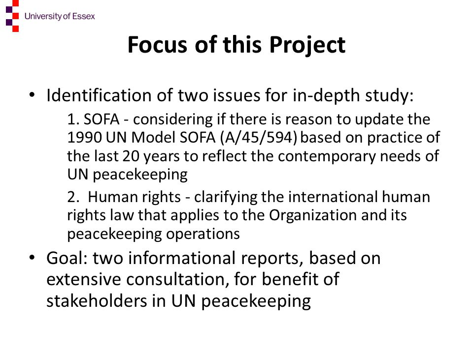 Focus of this Project Identification of two issues for in-depth study: