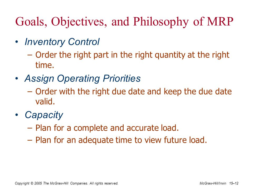 Goals, Objectives, and Philosophy of MRP