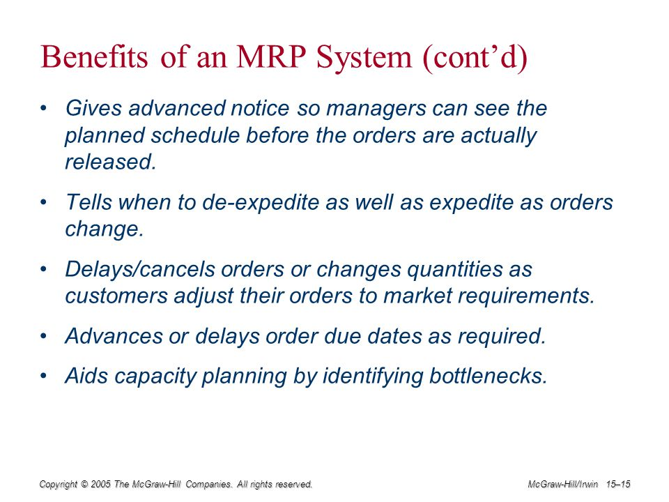 Benefits of an MRP System (cont'd)