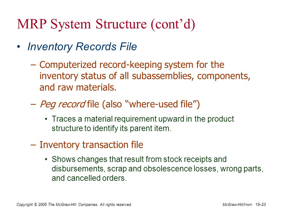 MRP System Structure (cont'd)