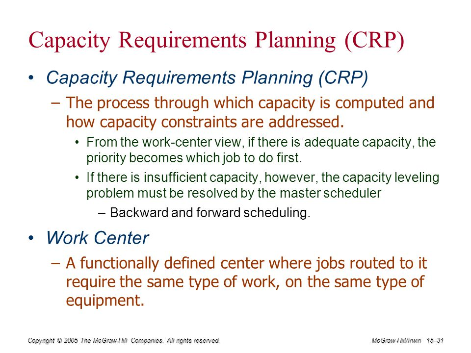 Capacity Requirements Planning (CRP)