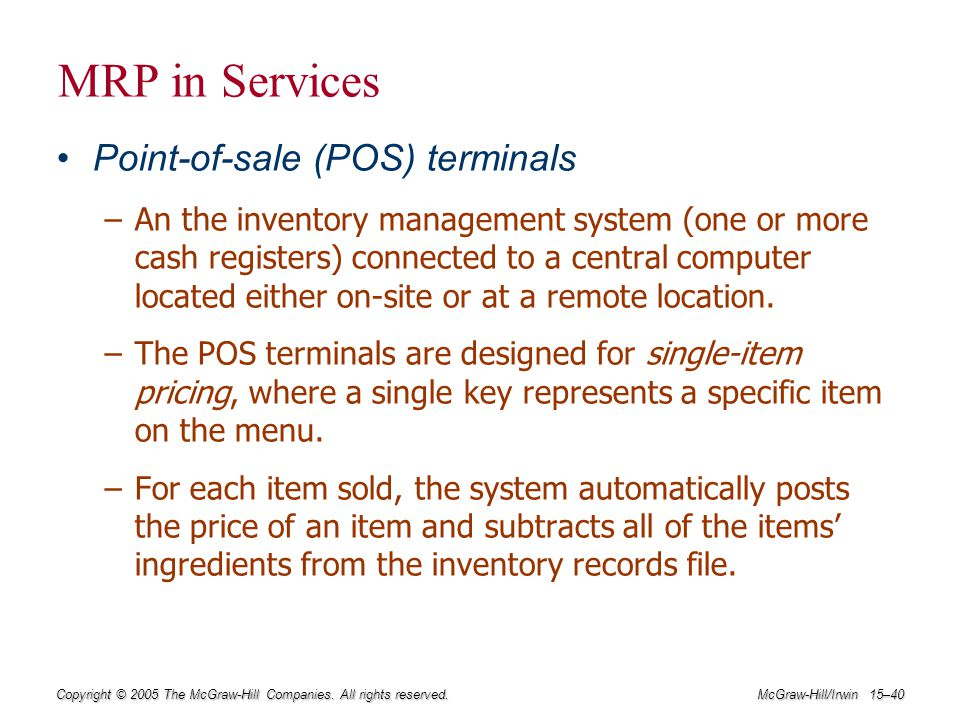 MRP in Services Point-of-sale (POS) terminals