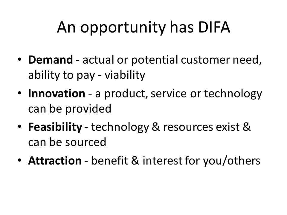 An opportunity has DIFA