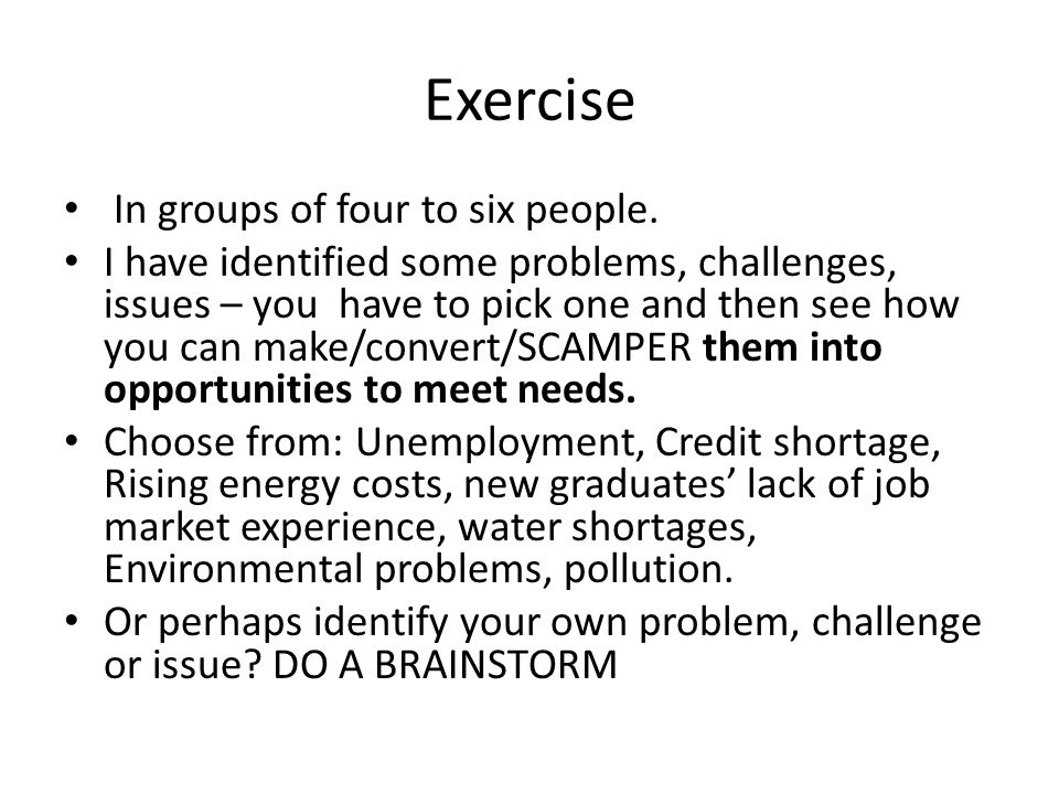 Exercise In groups of four to six people.