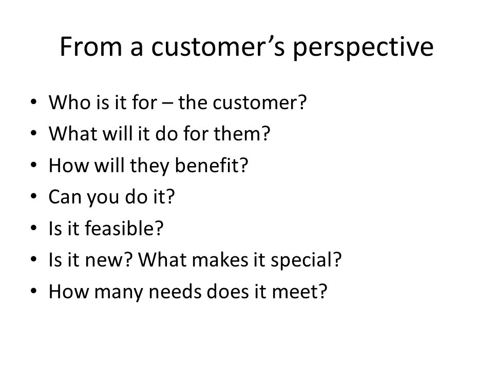 From a customer's perspective