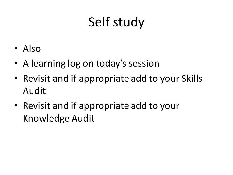Self study Also A learning log on today's session