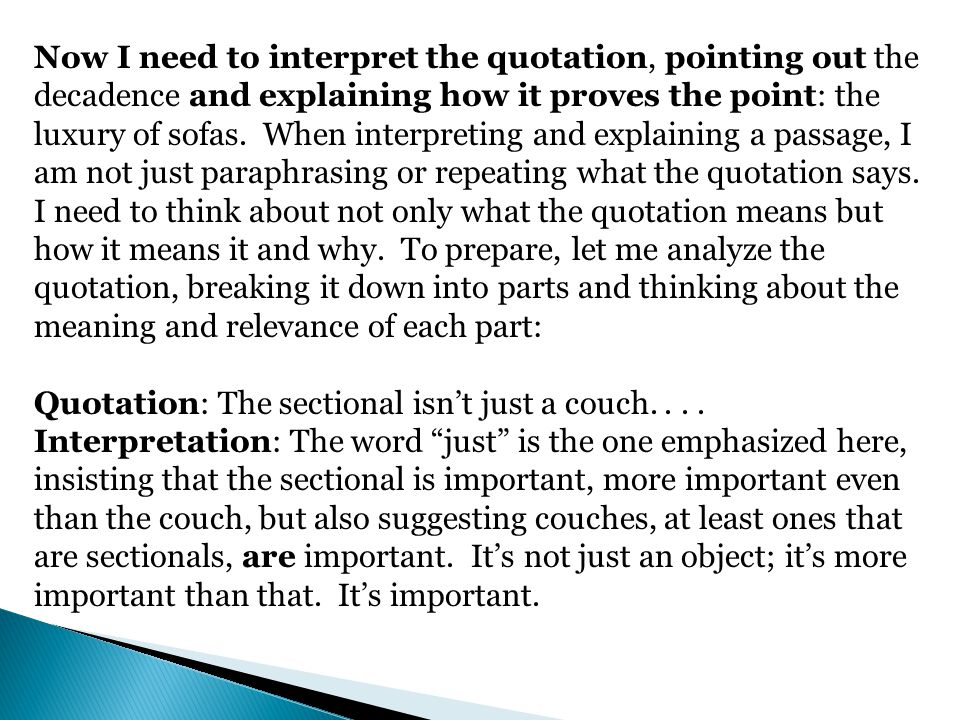 Quotation: The sectional isn't just a couch. . . .