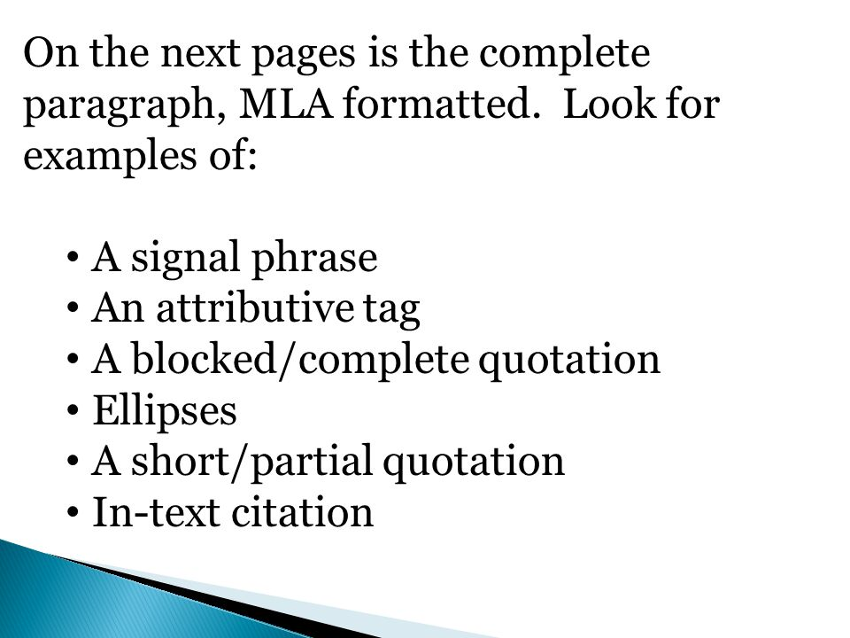 On the next pages is the complete paragraph, MLA formatted