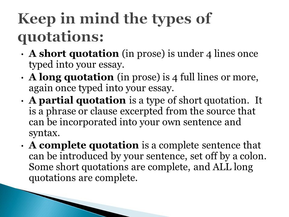 Keep in mind the types of quotations: