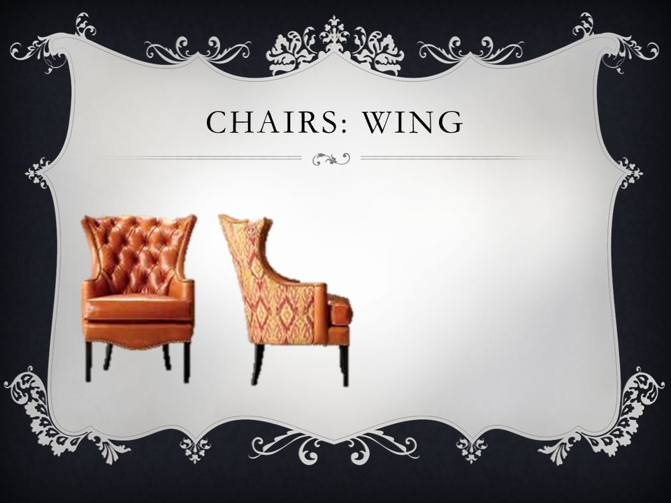 Chairs: wing