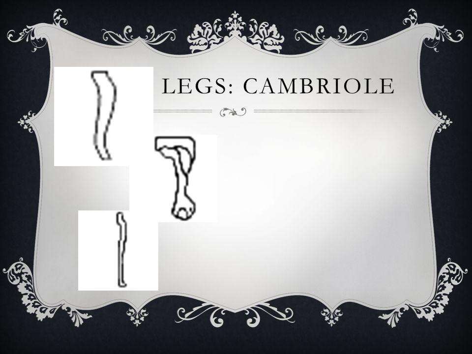 Legs: Cambriole
