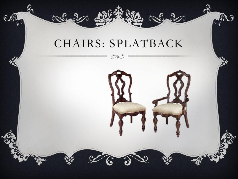 Chairs: splatback